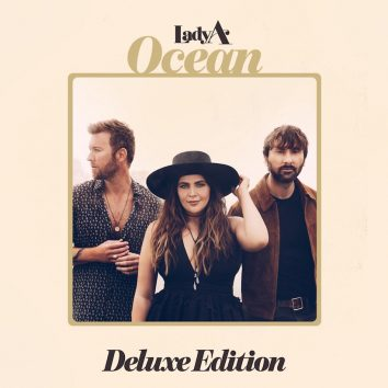 Lady A Ocean Deluxe Edition
