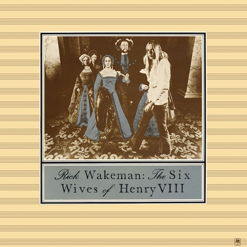 Rick-Wakeman-the-six-wives-of-henry-viii