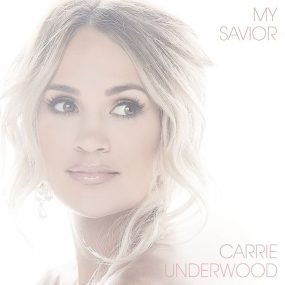 Carrie Underwood My Savior