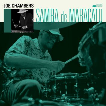 Joe Chambers Samba de Maracatu album out now