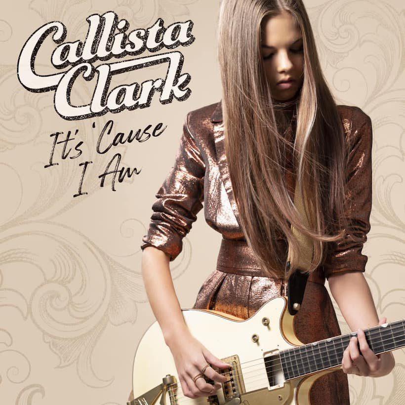 Callista Clark It's Cause I Am