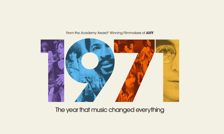 1971: The Year That Music Changed Everything,