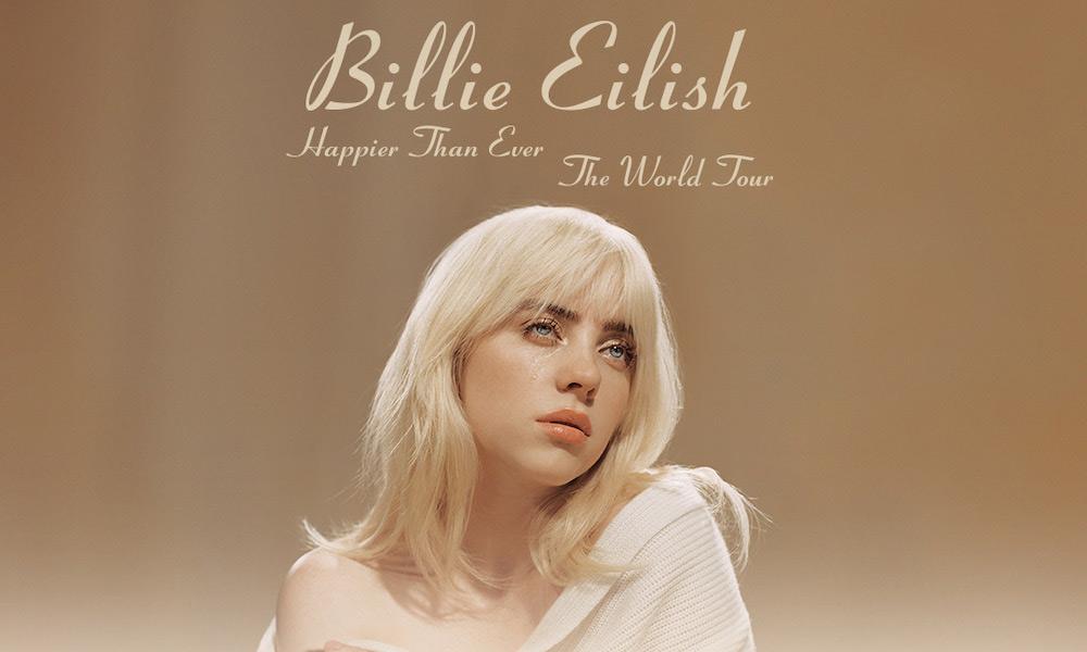 "Billie Eilish ""Happier Than Ever, The World Tour"""