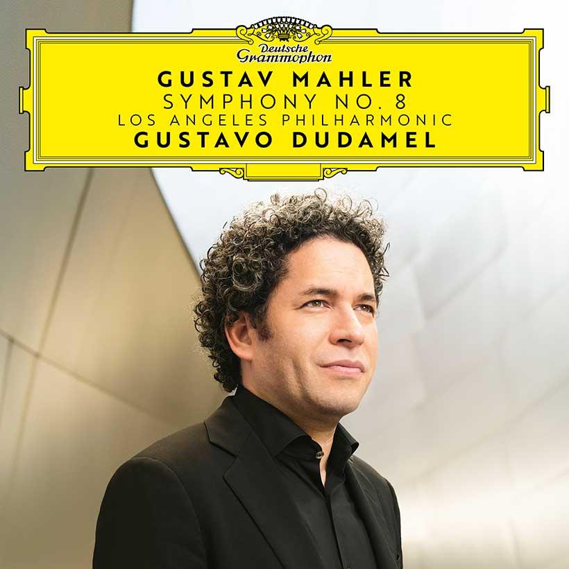 Gustavo Dudamel Mahler Symphony No 8 cover