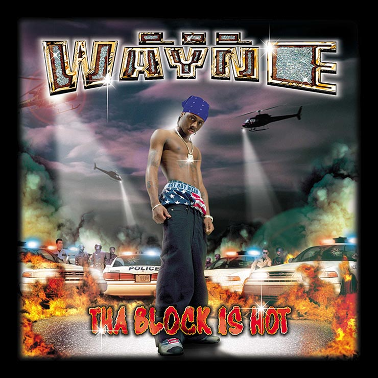 Lil Wayne Block Is Hot cover
