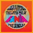 'It's a Good, Good Feeling: The Latin Soul Of Fania Records (The Singles)' Set For October Release