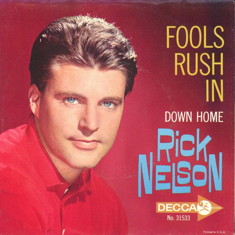 Rick Nelson Fools Rush In - Photo: Michael Ochs Archives/Getty Images
